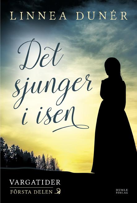 Det sjunger i isen av Linnea Dunér
