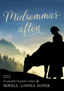 Omslaget till e-novellen Midsommarafton av Linnea Dunér. Siluetten av en kvinna och en ko med skogsklädda berg i bakgrunden.